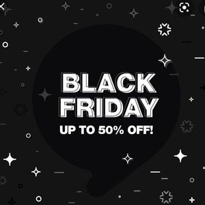 Black Friday Sale 50 off almost everything